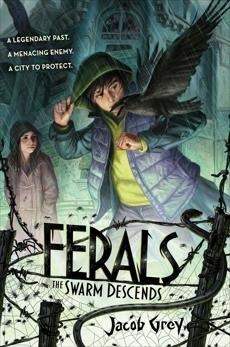 Ferals #2: The Swarm Descends, Grey, Jacob