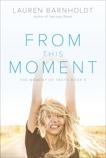 From This Moment, Barnholdt, Lauren