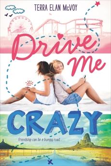Drive Me Crazy, McVoy, Terra Elan
