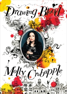 Drawing Blood, Crabapple, Molly