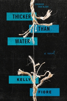 Thicker Than Water, Fiore, Kelly