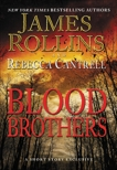 Blood Brothers: A Short Story Exclusive, Rollins, James & Cantrell, Rebecca