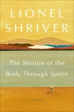 The Motion of the Body Through Space, Shriver, Lionel