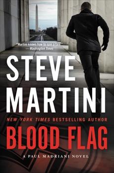 Blood Flag: A Paul Madriani Novel, Martini, Steve