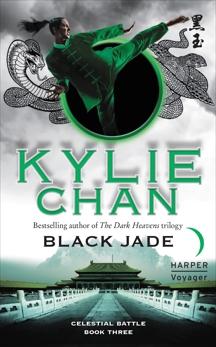 Black Jade: Celestial Battle: Book Three, Chan, Kylie
