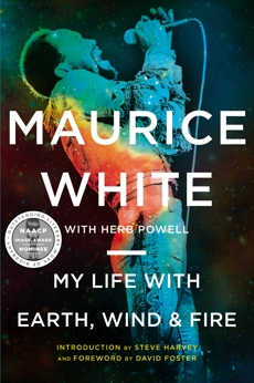 My Life with Earth, Wind & Fire, White, Maurice & White, Maurice & Powell, Herb