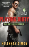 Playing Dirty: Bad Boys Undercover, Dimon, HelenKay