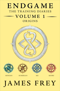 Endgame: The Training Diaries Volume 1: Origins, Frey, James