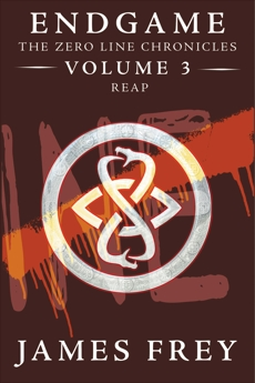 Endgame: The Zero Line Chronicles Volume 3: Reap