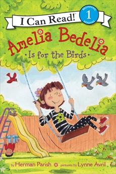 Amelia Bedelia Is for the Birds, Parish, Herman