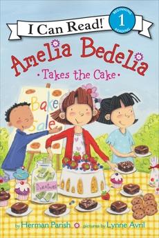 Amelia Bedelia Takes the Cake, Parish, Herman