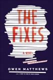 The Fixes: A Novel, Matthews, Owen