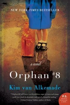 Orphan #8: A Novel, van Alkemade, Kim & Alkemade, Kim Van