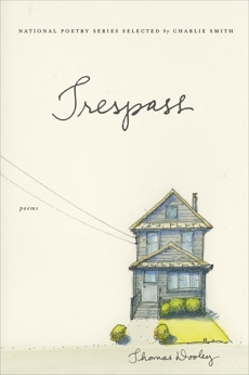 Trespass: Poems, Dooley, Thomas