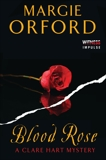 Blood Rose: A Clare Hart Mystery, Orford, Margie
