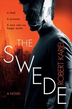 The Swede: A Novel, Karjel, Robert