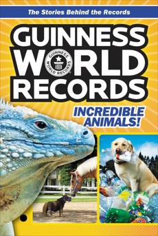Guinness World Records: Incredible Animals!, Roberts, Christa