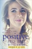 Positive: A Memoir, Asher, Jay & Benjamin, Ali & Rawl, Paige