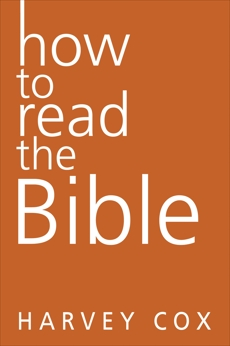 How to Read the Bible, Cox, Harvey