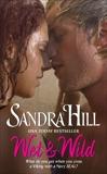 Wet & Wild, Hill, Sandra