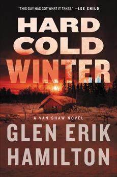 Hard Cold Winter: A Van Shaw Novel, Hamilton, Glen Erik