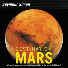 Destination: Mars: Revised Edition, Simon, Seymour