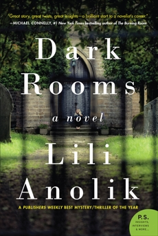 Dark Rooms: A Novel, Anolik, Lili