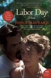 Labor Day: A Novel, Maynard, Joyce
