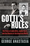 Gotti's Rules: The Story of John Alite, Junior Gotti, and the Demise of the American Mafia, Anastasia, George