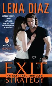 Exit Strategy: An EXIT Inc. Thriller, Diaz, Lena