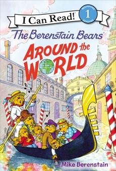 The Berenstain Bears Around the World, Berenstain, Mike