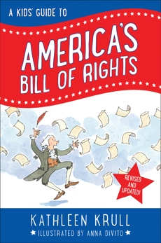 A Kids' Guide to America's Bill of Rights, Krull, Kathleen