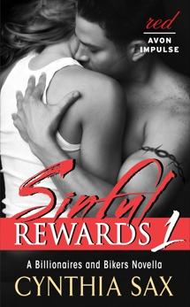 Sinful Rewards 1: A Billionaires and Bikers Novella, Sax, Cynthia