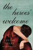 The Heroes' Welcome: A Novel, Young, Louisa