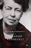 The Autobiography of Eleanor Roosevelt, Roosevelt, Eleanor