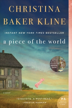 A Piece of the World: A Novel, Kline, Christina Baker