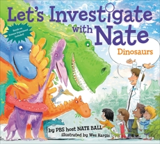 Let's Investigate with Nate #3: Dinosaurs, Ball, Nate