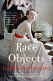 Rare Objects: A Novel, Tessaro, Kathleen