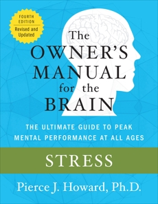 Stress: The Owner's Manual, Howard, Pierce