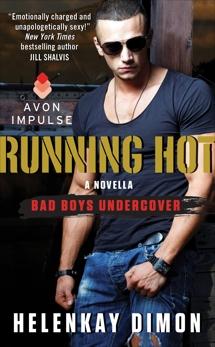 Running Hot: A Bad Boys Undercover Novella, Dimon, HelenKay
