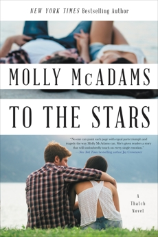 To the Stars: A Thatch Novel, McAdams, Molly