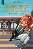 Confidentially Yours #5: Brooke's Bad Luck, Whittemore, Jo