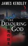 The Devouring God, Kendley, James