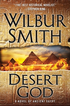Desert God: A Novel of Ancient Egypt, Smith, Wilbur