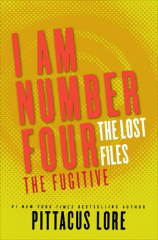 I Am Number Four: The Lost Files: The Fugitive, Lore, Pittacus