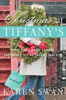 Christmas at Tiffany's: A Novel, Swan, Karen