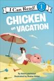 Chicken on Vacation, Lehrhaupt, Adam