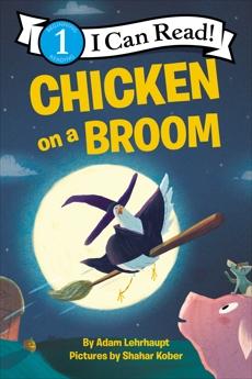 Chicken on a Broom, Lehrhaupt, Adam