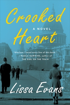 Crooked Heart: A Novel, Evans, Lissa