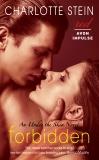 Forbidden: An Under the Skin Novel, Stein, Charlotte
